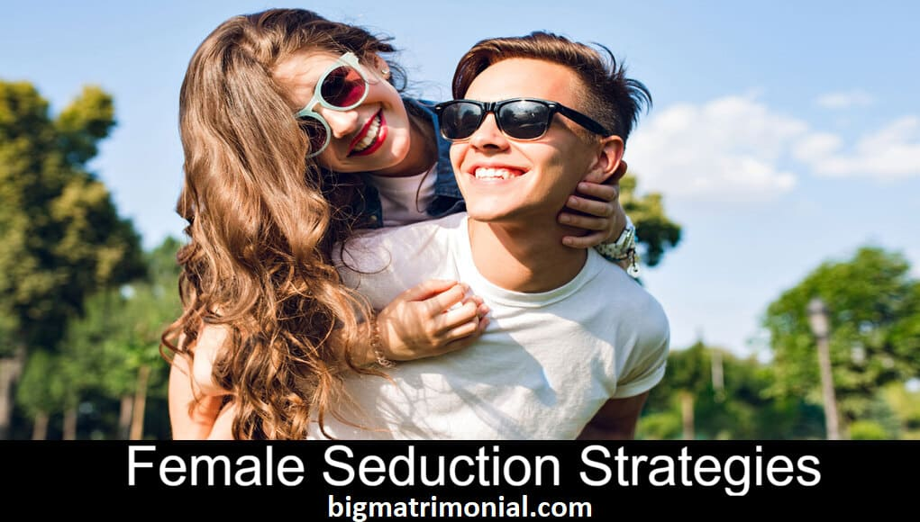female seduction strategies