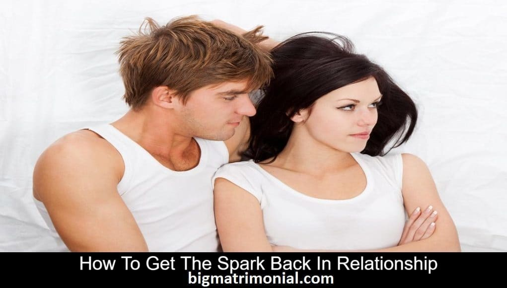 get the spark back in relationship