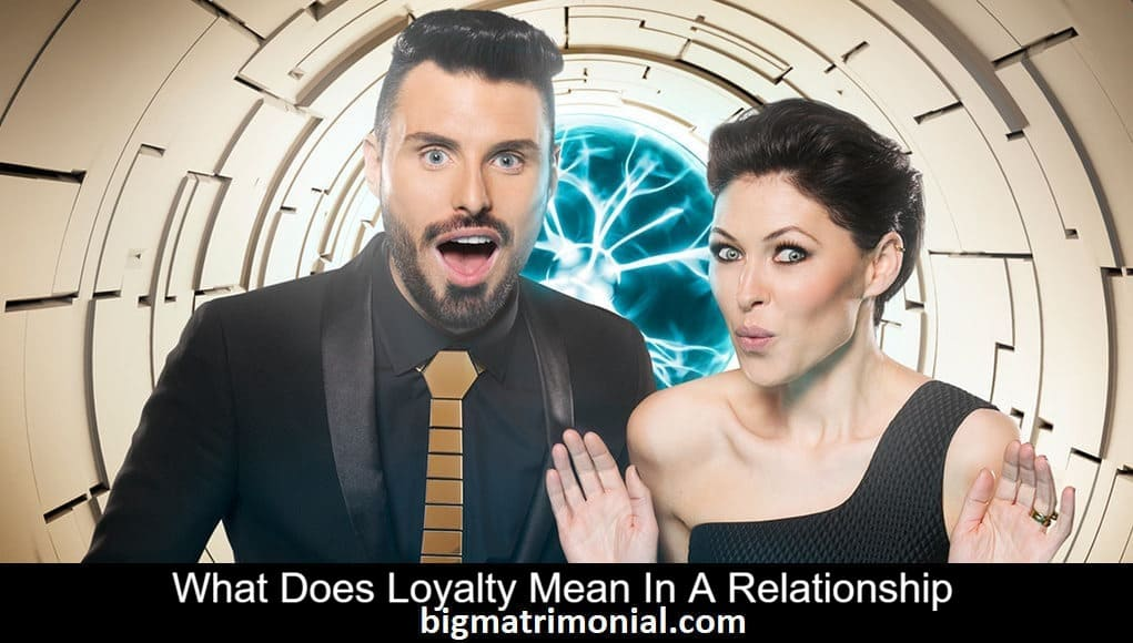 loyalty mean In a relationship