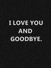 Saddest Goodbye Letter