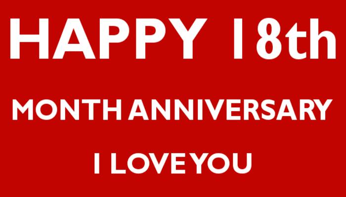 Happy 18th Month Anniversary