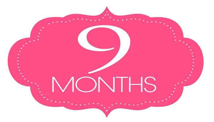 Happy 9 Month Anniversary