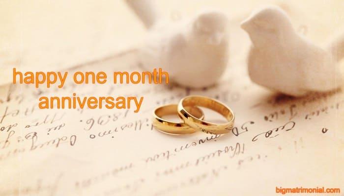 Happy One Month Anniversary