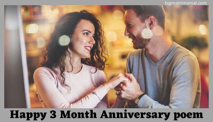 Happy 3 Month Anniversary poem