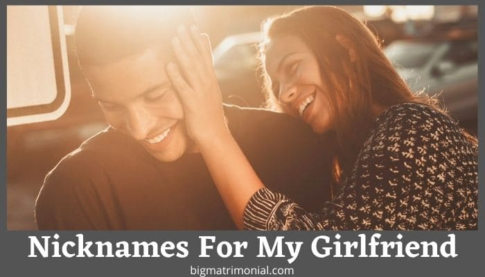 Nicknames For My Girlfriend